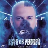 Esto Es Perreo by Alexis Y Fido