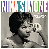 The Colpix Singles (Mono, Remastered) by Nina Simone