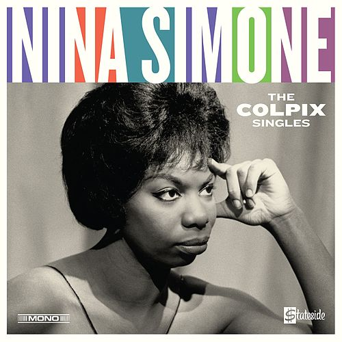 The Colpix Singles (Mono, Remastered) de Nina Simone