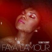 Faya Lamour by Klowdy