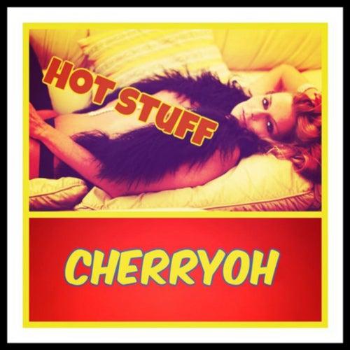Hot Stuff by Cherryoh