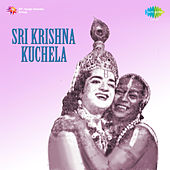 Sri Krishna Kuchela (Original Motion Picture Soundtrack) de Various Artists