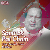 Sanu Ek Pal Chain von Nusrat Fateh Ali Khan