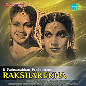 Raksharekha (Original Motion Picture Soundtrack) de Various Artists