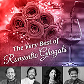 The Very Best of Romantic Ghazals by Various Artists