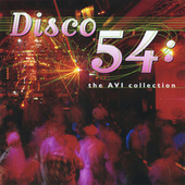 Disco 54 - The AVI Collection by Various Artists