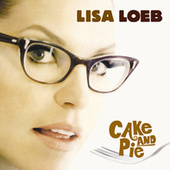 Cake And Pie by Lisa Loeb