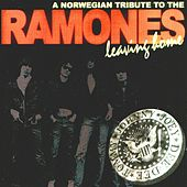 Leaving Home: A Norwegian Tribute To The Ramones von Various Artists
