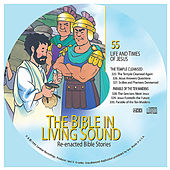 55. the Temple Cleansed/The Parable of the Ten Maidens by The Bible in Living Sound