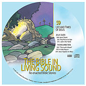 59. Jesus' Death/the Resurrection by The Bible in Living Sound