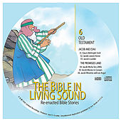 6. Jacob and Esau/The Promised Land by The Bible in Living Sound