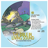 60. Doubting Thomas/Jesus Goes to Heaven by The Bible in Living Sound