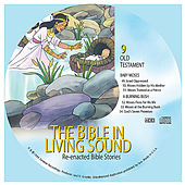 9. Baby Moses/A Burning Bush by The Bible in Living Sound