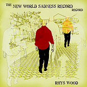 The New World's Sadness Record Record by Rhys Wood