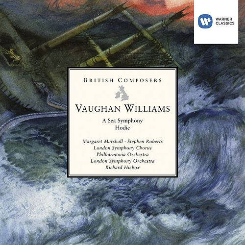Vaughan Williams: A Sea Symphony, Hodie by Various Artists