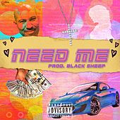Need Me by Black Sheep