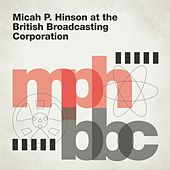 Stand In My Way (Marc Riley BBC 6 Music Session, 18/09/2004) de Micah P. Hinson