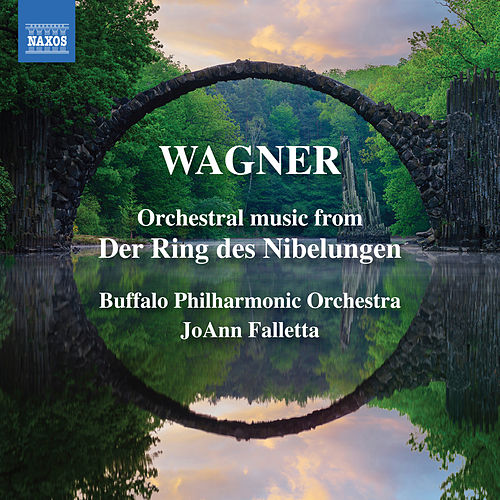 Wagner: Orchestral Music from Der Ring des Nibelungen von The Buffalo Philharmonic Orchestra