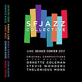 Live: SFJAZZ Center 2017 by SF Jazz Collective