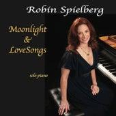 Moonlight & Lovesongs by Robin Spielberg