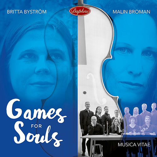 Games for Souls by Malin Broman