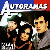 Vida Real by Autoramas