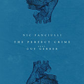 The Perfect Crime von Nic Fanciulli