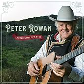 Carter Stanley's Eyes by Peter Rowan