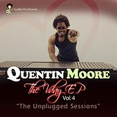 The Vday, Vol. 4 (The Unplugged Sessions) - EP by Quentin Moore