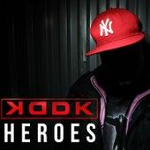 Heroes de Kddk