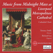 Music from the Midnight Mass at Liverpool Metropolitan Cathedral by Various Artists