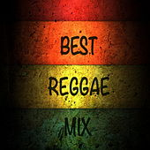 Best Reggae Mix by Various Artists