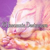 61 Insomnia Destroyers by Bedtime Baby