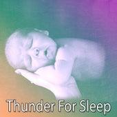 Thunder For Sleep by Thunderstorm
