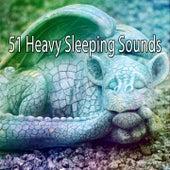51 Heavy Sleeping Sounds by Deep Sleep Music Academy