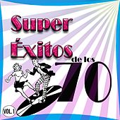 Super Éxitos de los 70 Vol. 1 by Various Artists