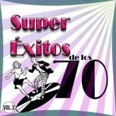 Super Éxitos de los 70 Vol. 3 by Various Artists