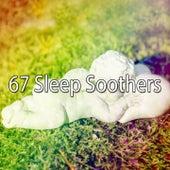 67 Sleep Soothers by Deep Sleep Relaxation