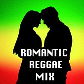 Romantic Reggae Mix by Various Artists