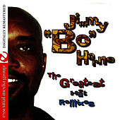 Greatest Hits Remixes by Jimmy Bo Horne