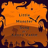 Little Monster Song by Kenny Vance