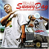 Sunny Day (feat. Lucky Luciano & Mary Jane) - Single by Trails