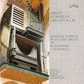 Great European Organs No.28: Blackburn Cathedral de David M. Patrick