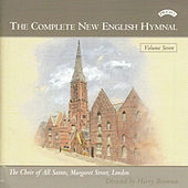 Complete New English Hymnal Vol. 7 by Choir of All Saints Margaret Street London