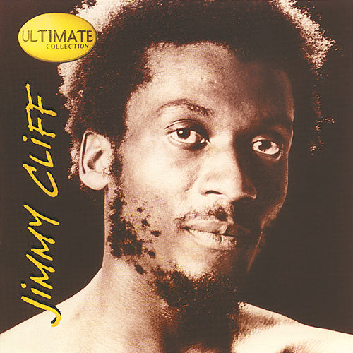 Ultimate Collection by Jimmy Cliff