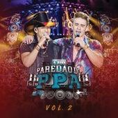 Paredão Do PPA (Ao Vivo / Vol. 2) by Pedro Paulo & Alex