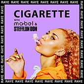 Cigarette von RAYE, Mabel, Stefflon Don