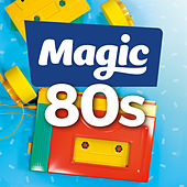 Magic 80s by Various Artists