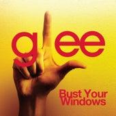 Bust Your Windows (Glee Cast Version) de Glee Cast