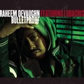 Bulletproof de Raheem DeVaughn